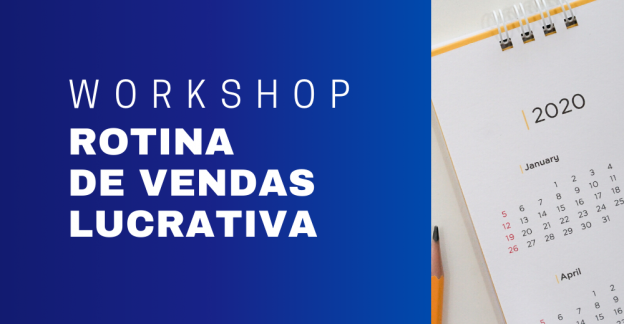 workshop rotina de vendas lucrativa